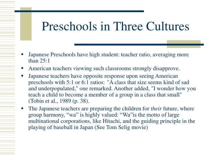 Preschools in Three Cultures