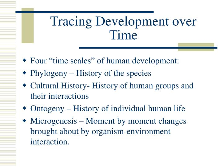 Tracing Development over Time