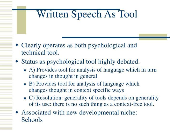 Written Speech As Tool