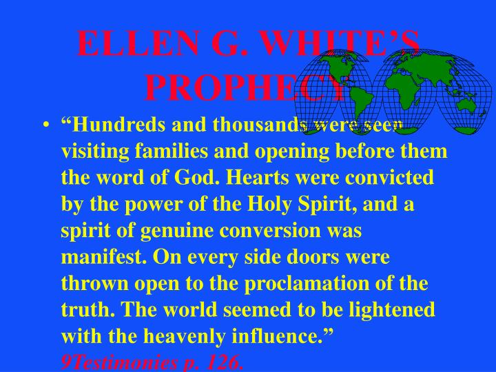 ELLEN G. WHITE'S PROPHECY