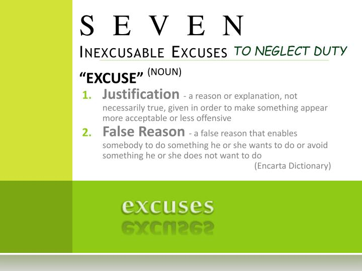 seven inexcusable excuses n.