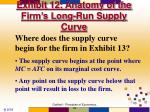 exhibit 12 anatomy of the firm s long run supply curve
