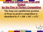 long run equilibrium price and output for the firm in perfect competition