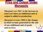 price and output under monopoly1
