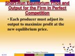short run equilibrium price and output for the firm in perfect competition1