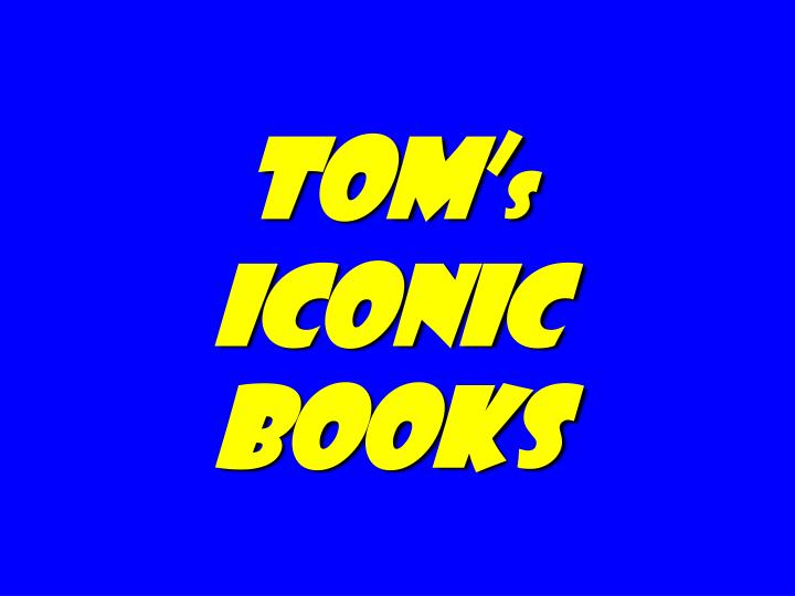 tom s iconic books n.