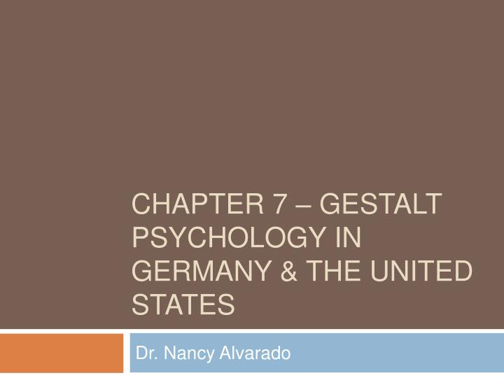 Chapter 7 gestalt psychology in germany the united states