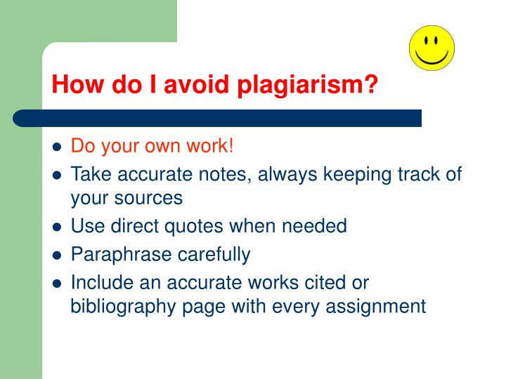 How do I avoid plagiarism?