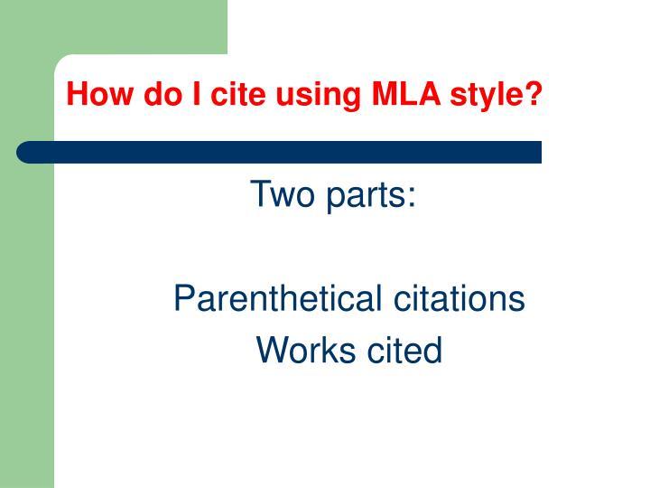 How do I cite using MLA style?