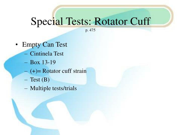 Special Tests: Rotator Cuff