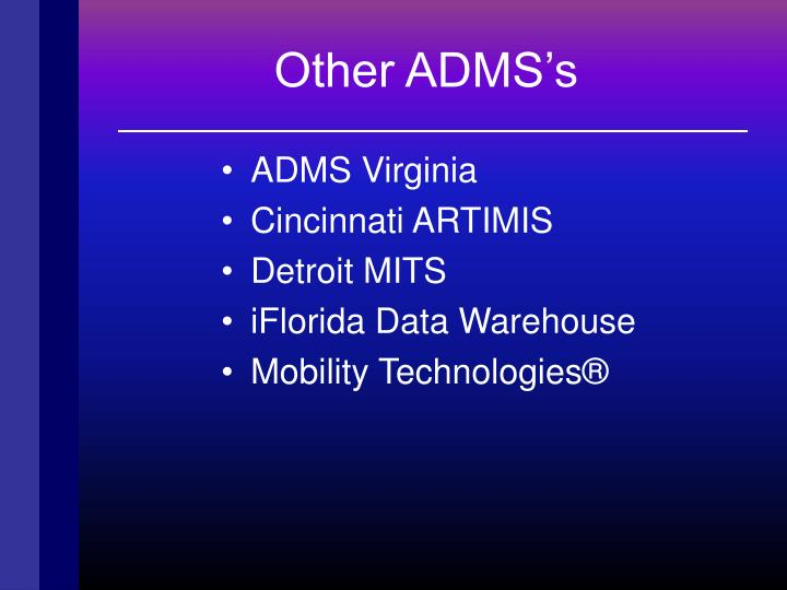 Other ADMS's