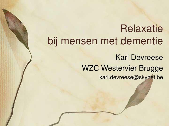 relaxatie bij mensen met dementie