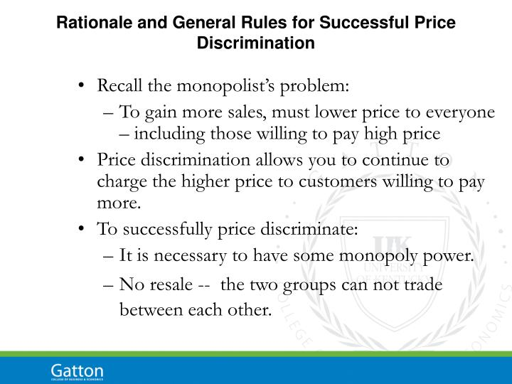Rationale and General Rules for Successful Price Discrimination