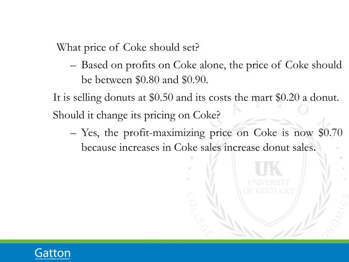 What price of Coke should set?