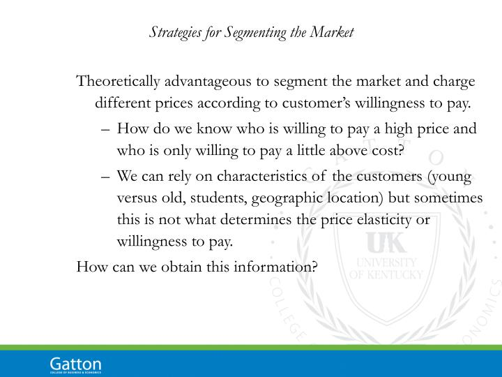 Strategies for Segmenting the Market