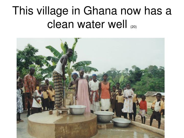This village in Ghana now has a