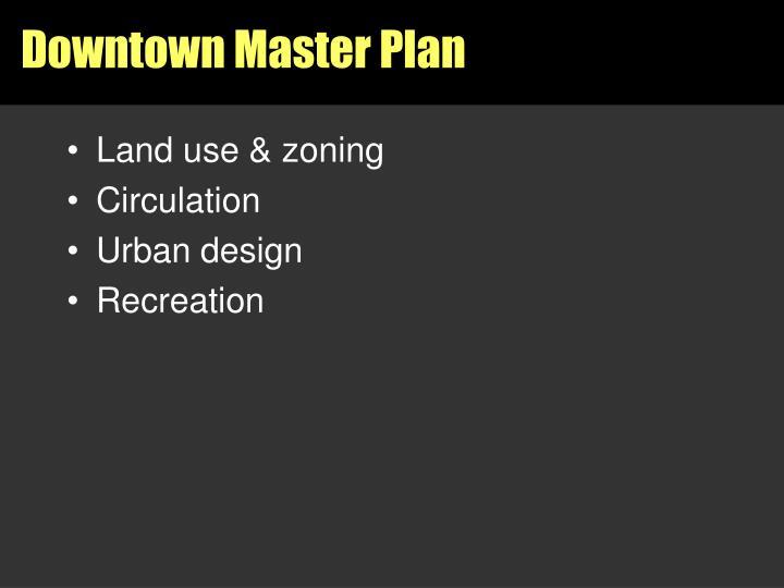 Downtown Master Plan