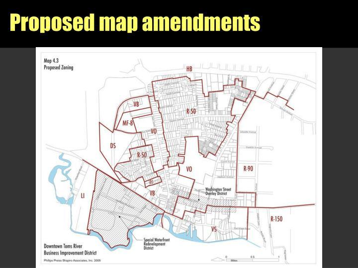Proposed map amendments