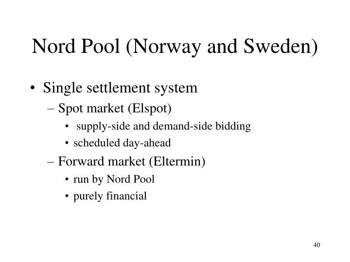 Nord Pool (Norway and Sweden)
