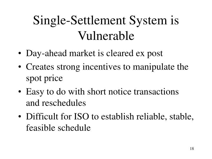Single-Settlement System is Vulnerable