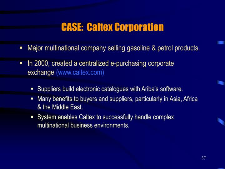 CASE:  Caltex Corporation