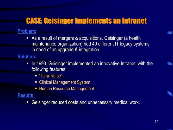 CASE: Geisinger Implements an Intranet