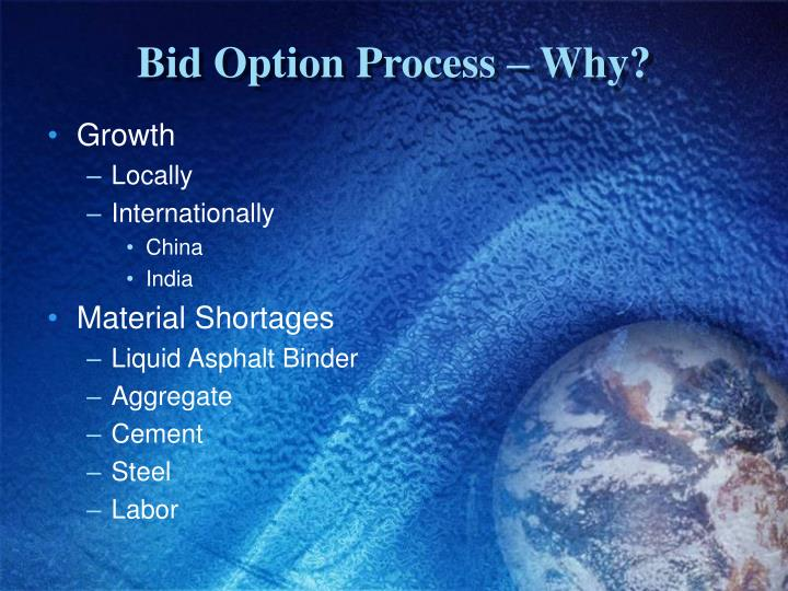 Bid option process why