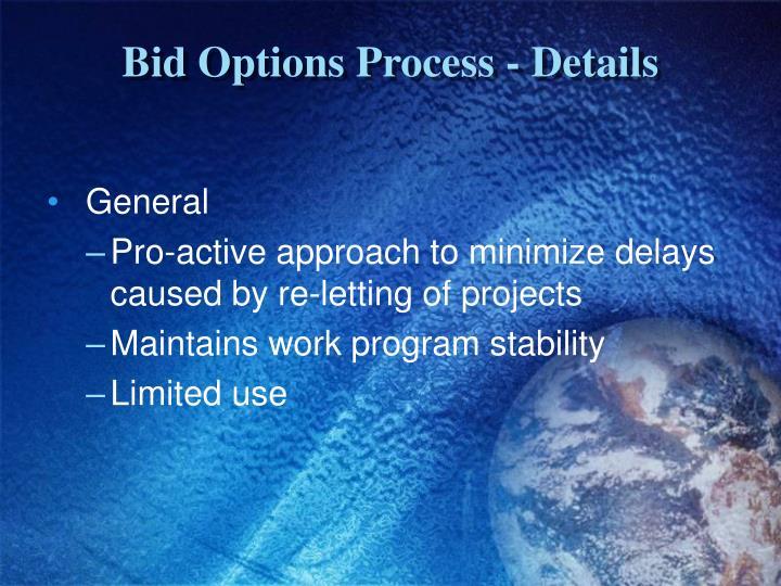Bid Options Process - Details