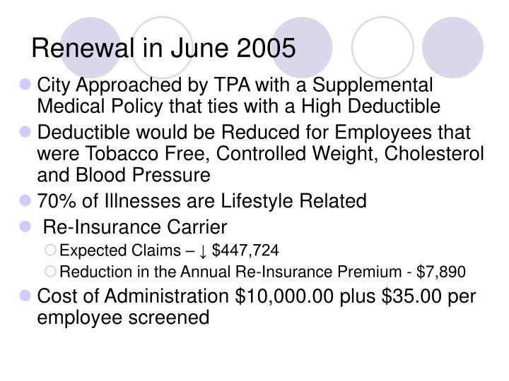 Renewal in June 2005