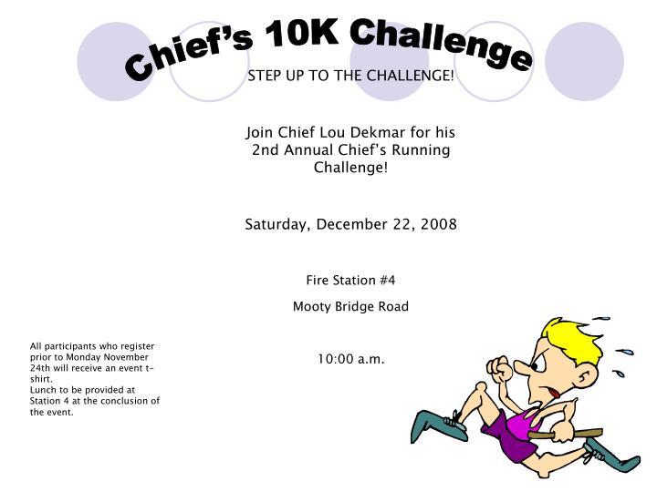 Chief's 10K Challenge