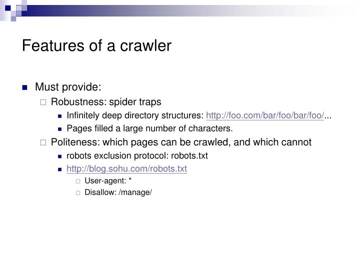Features of a crawler