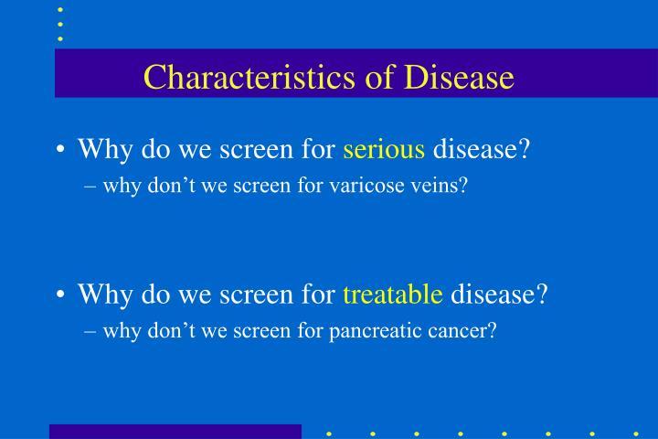 Characteristics of Disease