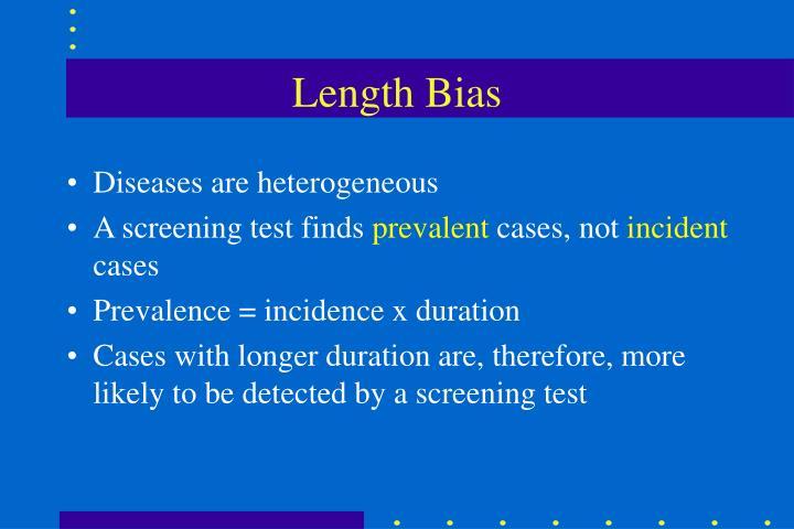 Length Bias