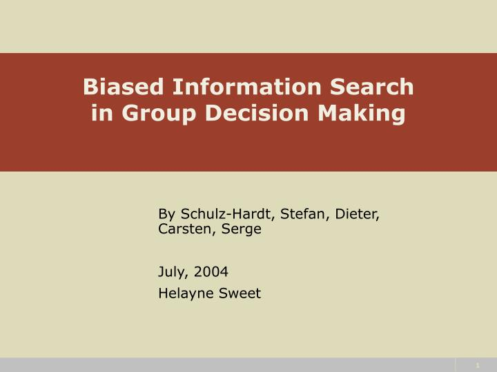 biased information search in group decision making