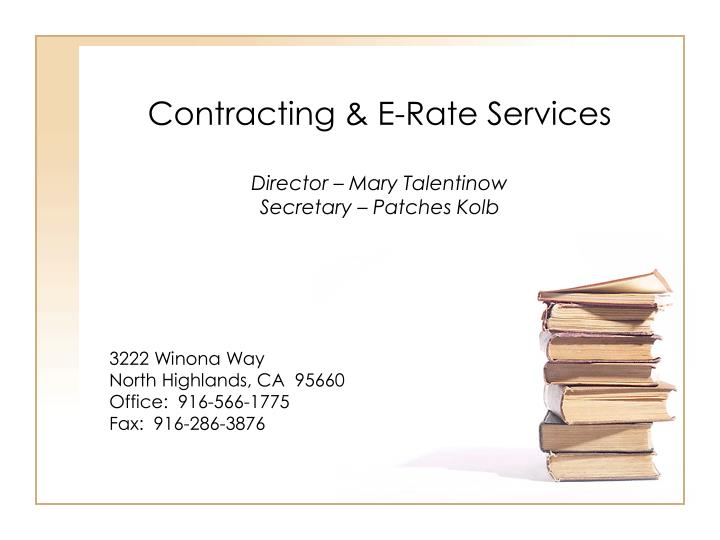 contracting e rate services director mary talentinow secretary patches kolb