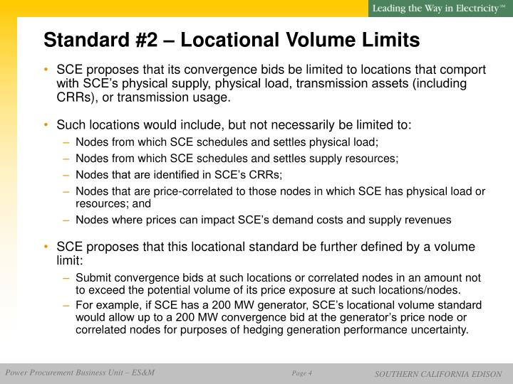 Standard #2 – Locational Volume Limits