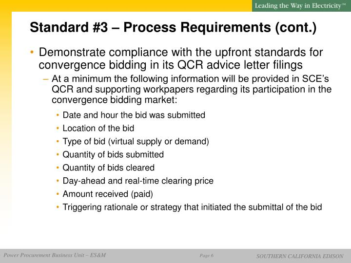 Standard #3 – Process Requirements (cont.)