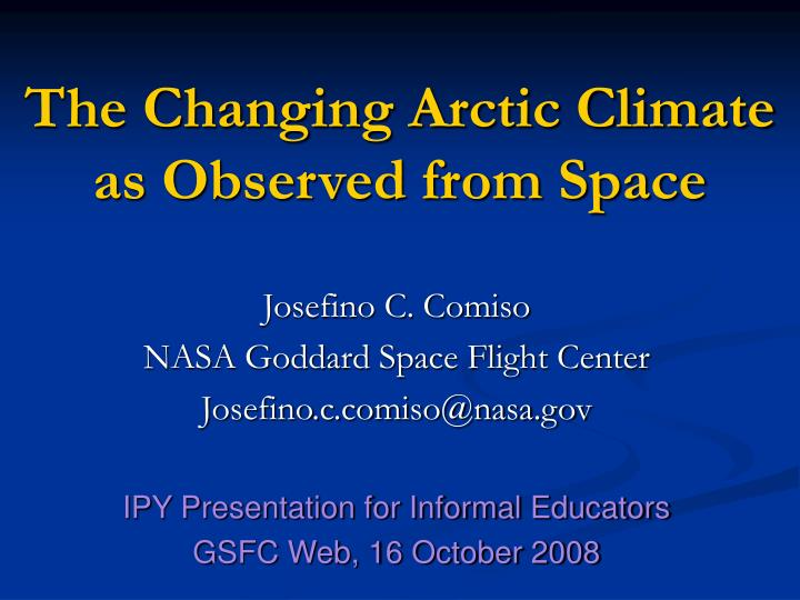 the changing arctic climate as observed from space n.