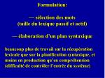 formulation s lection des mots taille du lexique passif et actif laboration d un plan syntaxique