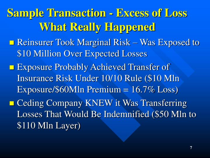 Sample Transaction - Excess of Loss