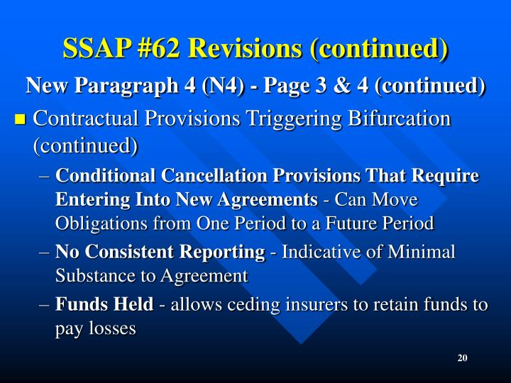 SSAP #62 Revisions (continued)