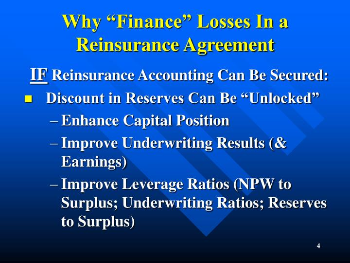 "Why ""Finance"" Losses In a Reinsurance Agreement"