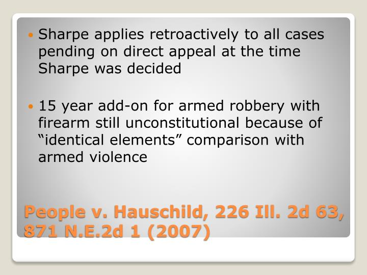Sharpe applies retroactively to all cases pending on direct appeal at the time Sharpe was decided