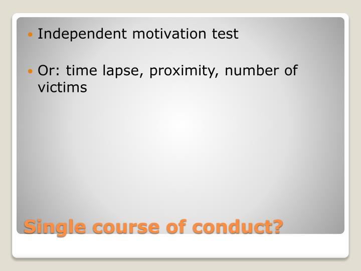 Independent motivation test