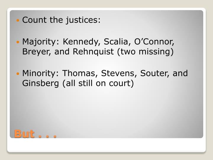 Count the justices: