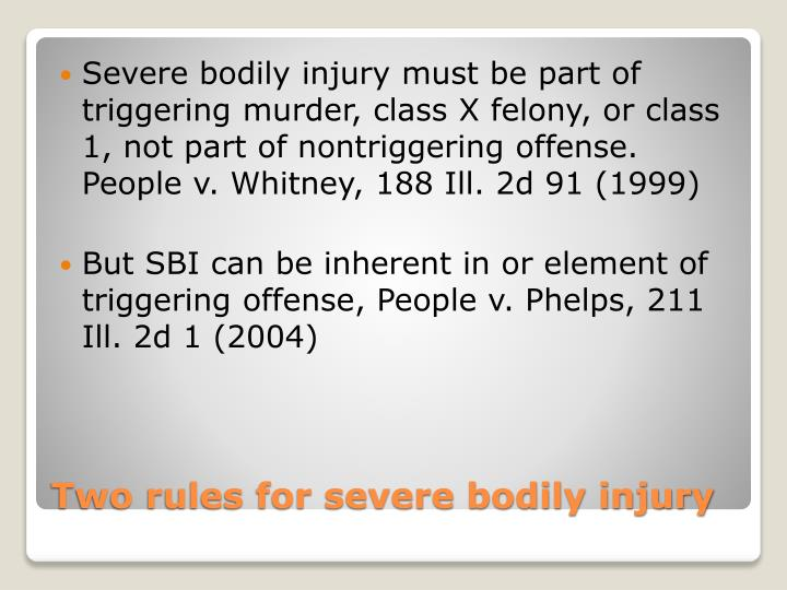 Severe bodily injury must be part of triggering murder, class X felony, or class 1, not part of
