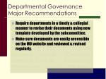 departmental governance major recommendations