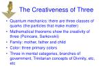 the creativeness of three