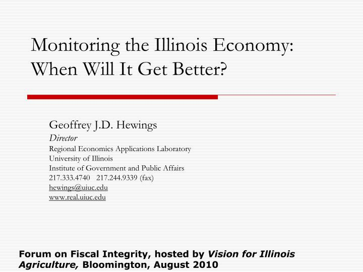 Monitoring the illinois economy when will it get better