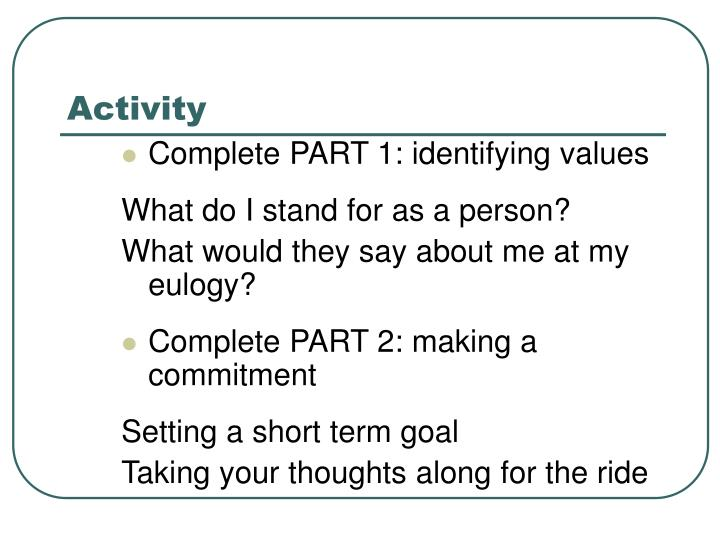 Complete PART 1: identifying values